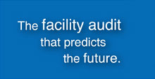 The facility audit that predicts the future
